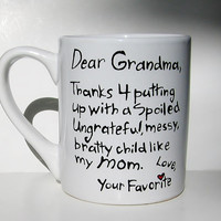 Thanks 4 putting up with Mom...Funny Grandmother Gift, Mother's Day Mug, Humorous Gift for Grandma, Nana, Grammy