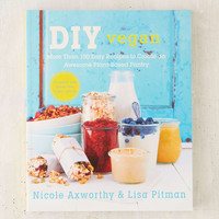 DIY Vegan: More Than 100 Easy Recipes To Create An Awesome Plant-Based Pantry By Nicole Axworth & Lisa Pitman - Urban Outfitters