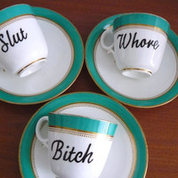 Slut Bitch Whore teaset