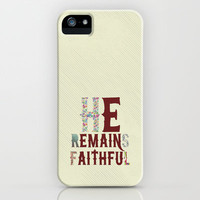 He Remains Faithful iPhone Case by Pocket Fuel