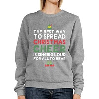 Best Way To Spread Christmas Cheer Sweatshirt Cute Fleece Sweater
