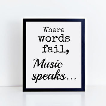 Music, Song, Instant Download, Wall Decor, Black and White, Quotes, Wise Words, Typography, Home Decor