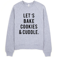 Cookies And Cuddles Sweatshirt