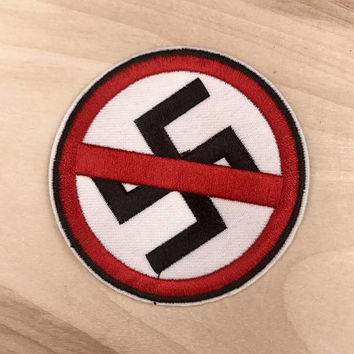 ANTI-NAZI PATCH   Anti-Racist - Iron On, Embroidered, Handmade Jacket Patches, Anti Racism - Great Gift!