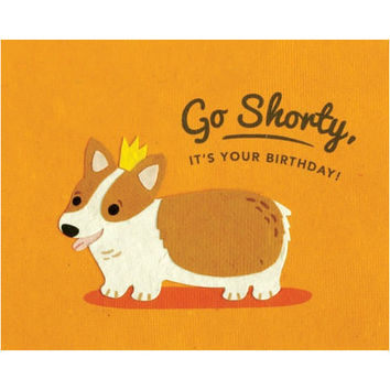 Go Shorty It's Your Birthday Card - Philippines