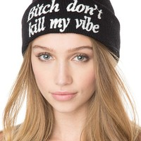 Brandy ♥ Melville |  Bitch Don't Kill My Vibe Beanie - Accessories