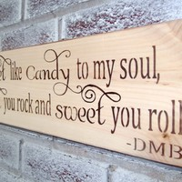 "Rustic wedding signs ""Sweet like candy to my soul, sweet you rock and sweet you roll"" candy bar sign, country chic,beach wedding,barn"