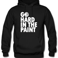 Go Hard In the Paint Hoodie