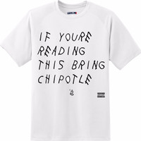 if you're reading this bring me chipotle