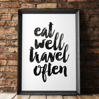 'Eat Well Travel Often' Typography Poster