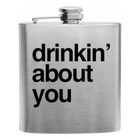 Drinkin' About You Flask