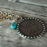 Gypsy necklace, gypsy soul necklace, turquoise necklace, free spirit necklace, boho necklace, silver necklace, quote necklace
