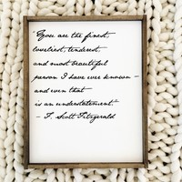 """You are the Finest"" F. Scott Fitzgerald Quote - Script"