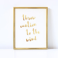 Throw Caution To The Wind Digital Download Print