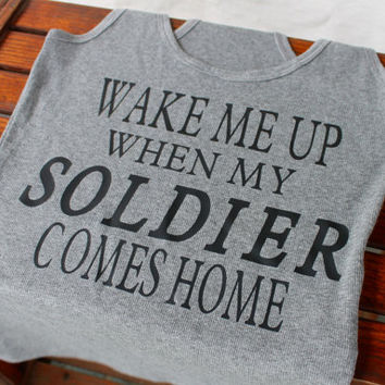 Wake me up when my soldier comes home