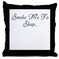 Smoke Me To Sleep Throw Pillow> Smoke Me To Sleep> 420 Gear Stop