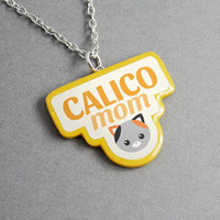 Necklace Calico Mom - Mom Gift, Mothers Day, Best Friend Gift, Gift for Women, Cat Lover Gift, Kawaii, Unique Jewelry, Statement Necklace
