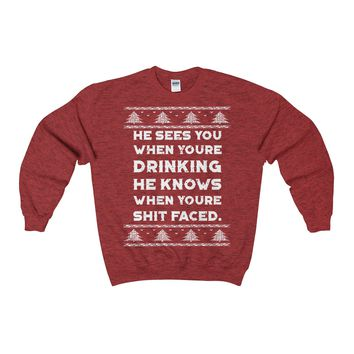 Ugly Christmas Sweater - He Sees You When Your Drinking Adult Crewneck Sweatshirt