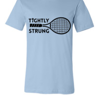 Tightly Strung - Unisex T-shirt