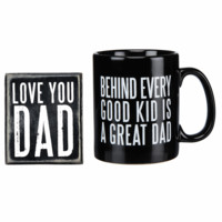 Behind Every Good Kid Is A Great Dad - Love You Dad - Coffee Tea Mug and Sign Gift Set