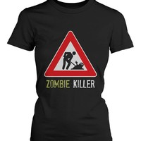 Zombie Killer Warning Sigh Women's Tshirt Funny Horror Halloween Black Tee