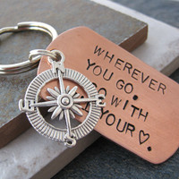 Wherever You Go, Go With All Your Heart COMPASS key chain, large copper dog tag, customize with your own words, read listing for specs