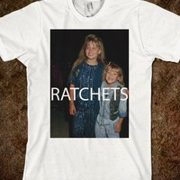 Ratchets (D.J. and Stephanie Tanner)