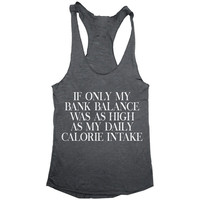 If only my bank balance tank top yoga gym fitness work out fashion cute gift ladies lady best friend funny tumblr sport muscle tank