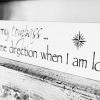 "Nautical Wedding Sign ""You are my compass...you give me direction when I am lost"" beach wedding, beach house decor"