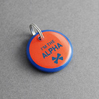 I'm The Alpha Add On Pet ID Tag - Cool Pet Tag, Words Phrase Tag, Awesome Fun Unique - Pixsqueaks