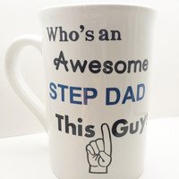 Step Dad Mug, Coffee lovers, Personalized coffe cup, Coffee cup gifts, Dad coffee mug, Fathersday gifts, Step Dad gifts, gifts for men