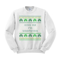 Kiss Me I'm Whatever St. Patrick's Day Crewneck Sweatshirt