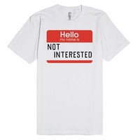 Hello My Name Is Not Interested
