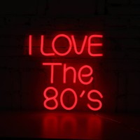 I Love The 80'S Neon Sign