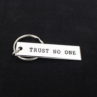 Trust No One - X Files - Aluminum Key Chain