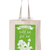 Animals are with us  Tote