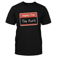 Hello I'm The Aunt - T Shirt