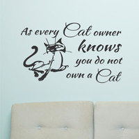 Humorous Cat Owner Knows | Pet Decal | Vinyl Wall Lettering