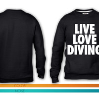 Live Love Dive crewneck sweatshirt