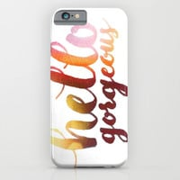 Hello Gorgeous sunlit iPhone & iPod Case by Sarah Script