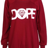Dope Sweatshirt / Wine - Womens Clothing Sale, Womens Fashion, Cheap Clothes Online   Miss Rebel