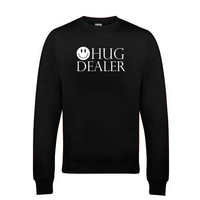 Hug Dealer Funny Sweat Shirts Long sleeves