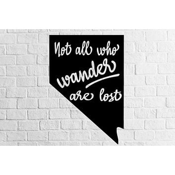 Nevada Not All Who Wander Are Lost Decal | Sticker