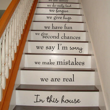 In this house we are real - STAIRCASE - Vinyl Decal Wall Art