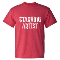 Starving Artist Printed Graphic Fashion T Shirt Great Starving Artist T Shirt Ladies Juniors Unisex T Shirt Top Shirt Great Printed Tee