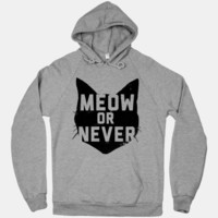 Meow or Never (Hoodie)