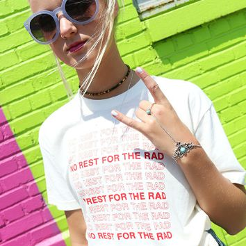 """No Rest For The Rad""  Print Letter T-Shirt"