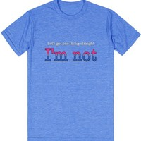 Let's Get One Thing Straight: I'm Not (Bi Pride) | T-Shirt | SKREENED