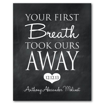 Nursery Wall Art - Room Decor - Personalized Children's Art - Your First Breath Took Ours Away - Baby Gift - Heart - Children's Wall Art