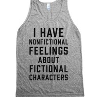 I Have Nonfictional Feelings About Fictional Characters-Tank